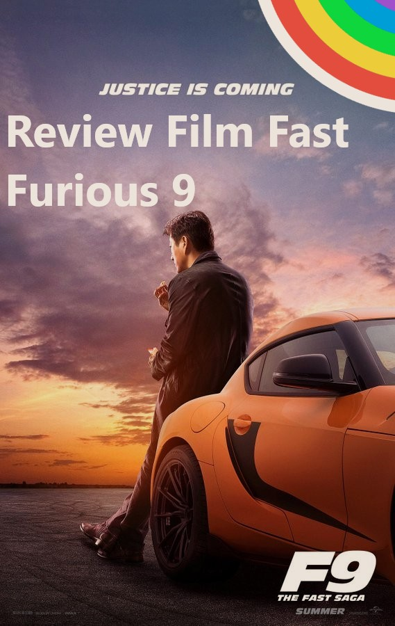 Review Film Fast Furious 9